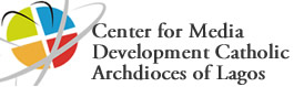 Center for media development catholic arcdioces of lagos